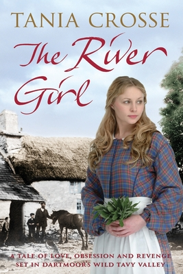 The River Girl - Crosse, Tania