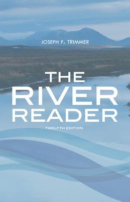 The River Reader - Trimmer, Joseph F