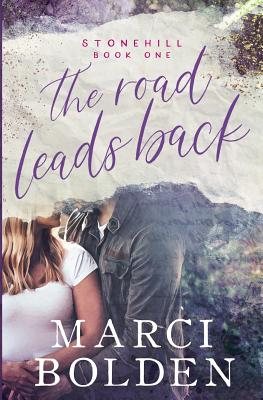 The Road Leads Back - Bolden, Marci