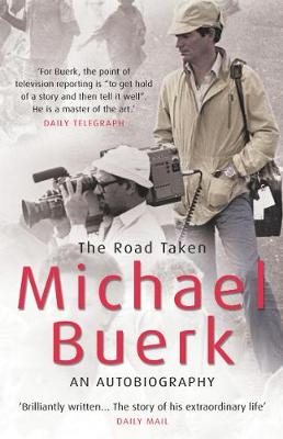 The Road Taken - Buerk, Michael