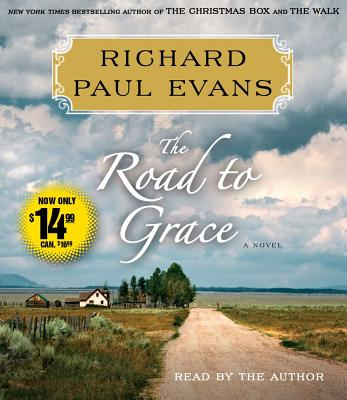 The Road to Grace - Evans, Richard Paul (Read by)