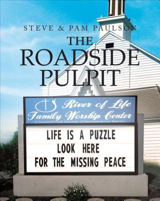 The Roadside Pulpit - Paulson, Steve