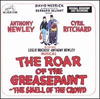 The Roar of the Greasepaint -- The Smell of the Crowd [Bonus Track] - Original Broadway Cast Recording