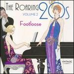 The Roaring 20's, Vol. 2: Footloose