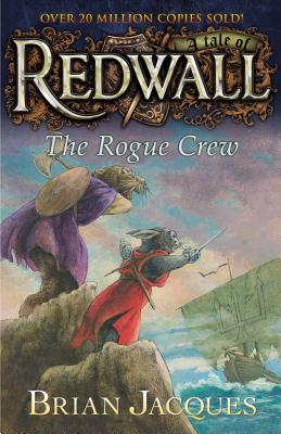 The Rogue Crew: A Tale of Redwall - Jacques, Brian