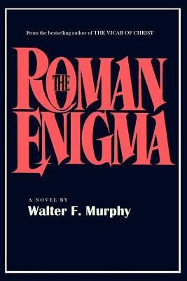 The Roman Enigma - Murphy, Walter F