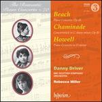 The Romantic Piano Concerto, Vol. 70: Beach, Chaminade, Howell
