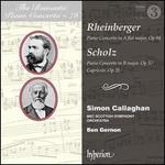 The Romantic Piano Concerto, Vol. 76: Rheinberger, Scholz