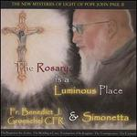 The Rosary Is a Luminous Place