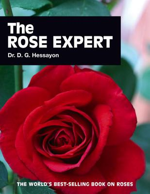 The Rose Expert - Hessayon, D G