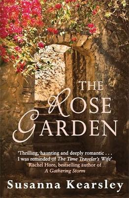 The Rose Garden - Kearsley, Susanna