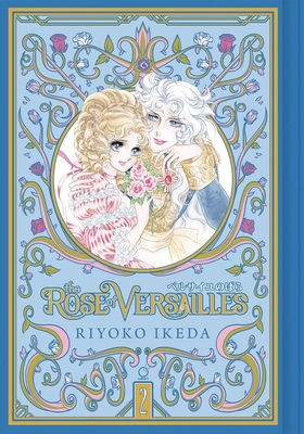 The Rose of Versailles Volume 2 - Ikeda, Riyoko (Artist)