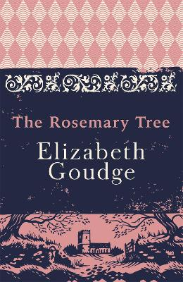 The Rosemary Tree - Goudge, Elizabeth