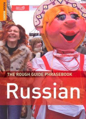 The Rough Guide Russian: Phrasebook - Lexus, Ltd. (Compiled by)