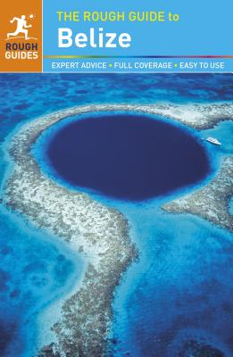 The Rough Guide to Belize - Rough Guides
