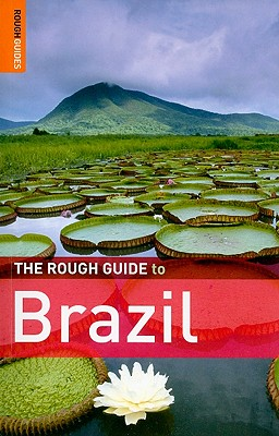 The Rough Guide to Brazil - Cleary, David, and Jenkins, Dilwyn, and Marshall, Oliver