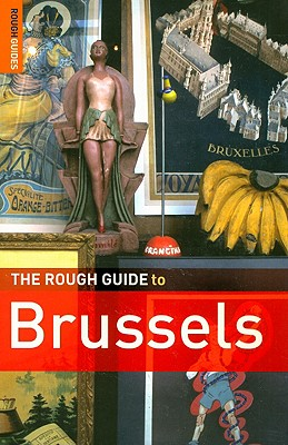 The Rough Guide to Brussels - Dunford, Martin, and Lee, Phil, and Summer, Suzy