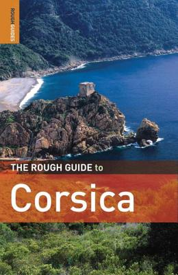 The Rough Guide to Corsica - Abram, David, and Rough Guides