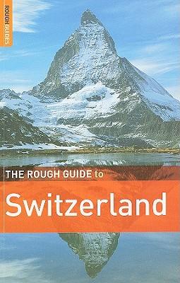 The Rough Guide to Switzerland - Teller, Matthew