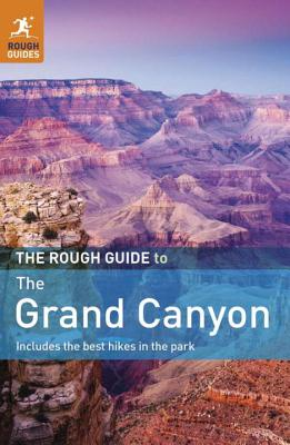 The Rough Guide to the Grand Canyon - Ward, Greg