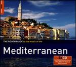 The Rough Guide to the Music of the Mediterranean