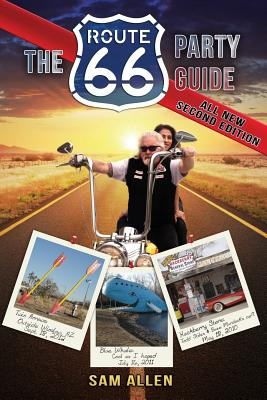 The Route 66 Party Guide - Allen, Sam