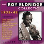 The Roy Eldridge Collection: 1935-1945