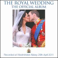 The Royal Wedding: The Official Album - Choir of Westminster Abbey