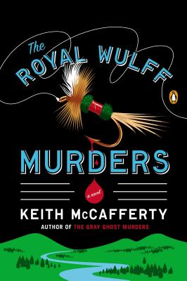 The Royal Wulff Murders - McCafferty, Keith