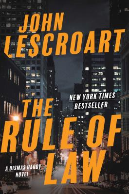 The Rule of Law - Lescroart, John