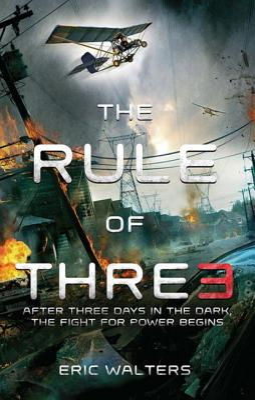 The Rule of Three: The Neighborhood; Book 1 - Walters, Eric