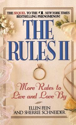 The Rules II: More Rules to Live and Love By - Fein, Ellen