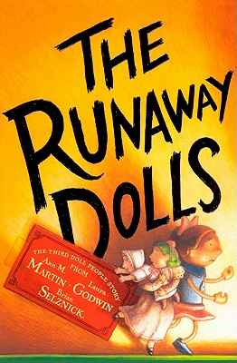 The Runaway Dolls - Martin, Ann M, and Godwin, Laura