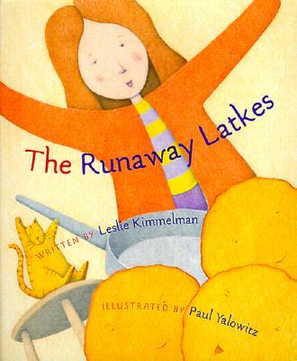The Runaway Latkes - Kimmelman, Leslie