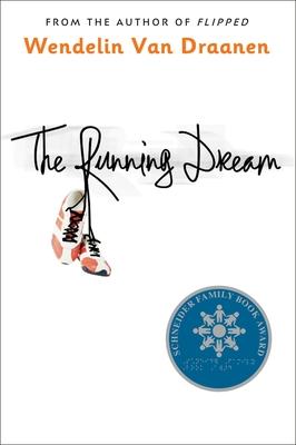 The Running Dream - Van Draanen, Wendelin