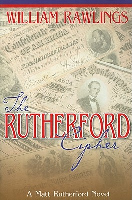 The Rutherford Cipher - Rawlings, William