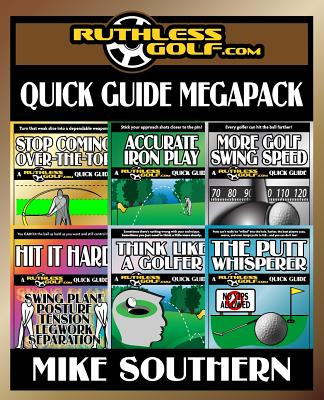 The Ruthlessgolf.com Megapack - Southern, Mike
