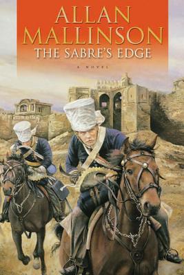 The Sabre's Edge - Mallinson, Allan