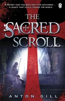 The Sacred Scroll - Gill, Anton