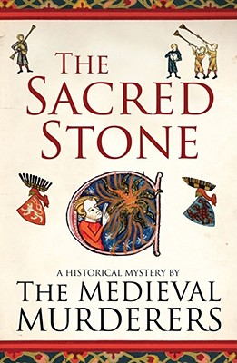 The Sacred Stone - Medieval Murderers, The