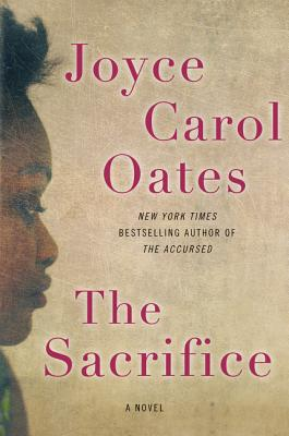 The Sacrifice - Oates, Joyce Carol
