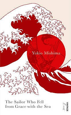 The Sailor Who Fell from Grace with the Sea - Mishima, Yukio