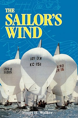 The Sailor's Wind - Walker, Stuart H
