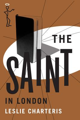 The Saint in London - Charteris, Leslie