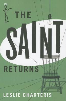 The Saint Returns - Charteris, Leslie