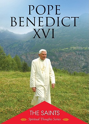 The Saints - Pope Benedict XVI, and Martins, Jose Saraiva (Introduction by)