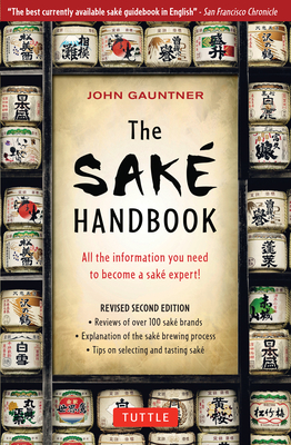 The Sake Handbook - Gaunter, John, and Gauntner, John