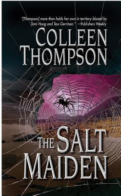 The Salt Maiden - Thompson, Colleen