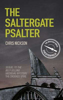 The Saltergate Psalter: John the Carpenter (Book 2) - Nickson, Chris