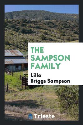 The Sampson Family - Sampson, Lilla Briggs